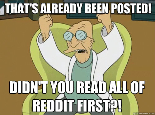thats already been posted didnt you read all of reddit fi - Farnsworth Preposterous