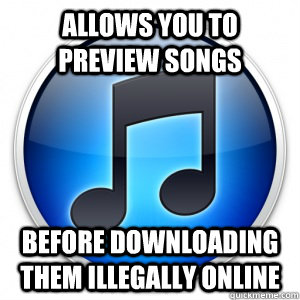 allows you to preview songs before downloading them illegall - 