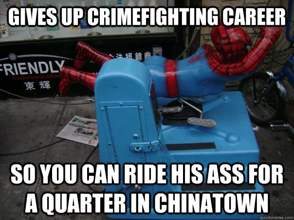 gives up crimefighting career so you can ride his ass for a  -