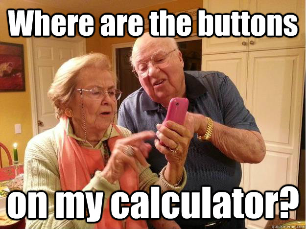 where are the buttons on my calculator - Grandparents figuring out their new