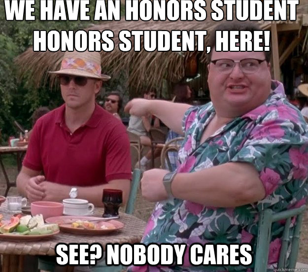 we have an honors student honors student here see nobody  - we got dodgson here