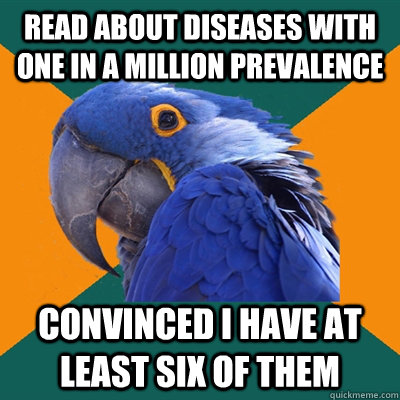 read about diseases with one in a million prevalence convin - Paranoid Parrot