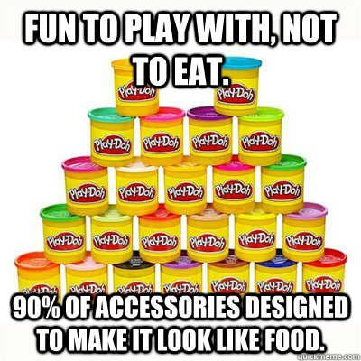 fun to play with not to eat 90 of accessories designed to -