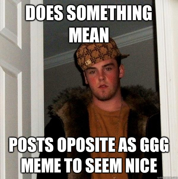 Does something mean doesnt clear the time for the next guy - Scumbag Steve