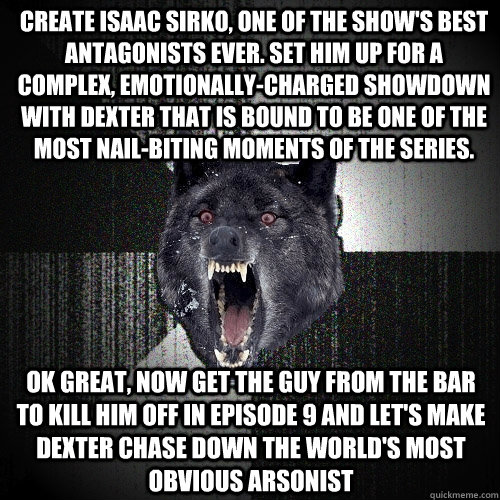 create isaac sirko one of the shows best antagonists ever - Insanity Wolf