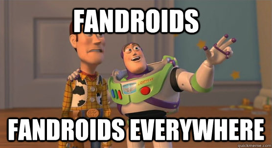 fandroids fandroids everywhere - Toy Story Everywhere