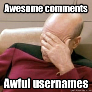 awesome comments awful usernames - Bobfacepalm