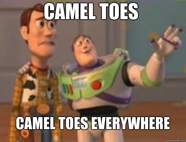 camel toes camel toes everywhere - buzz lightyear