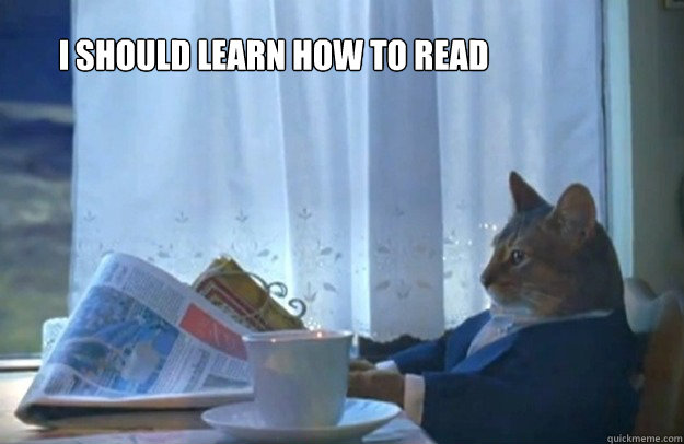 i should learn how to read - Sophisticated Cat