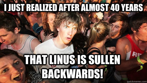 i just realized after almost 40 years that linus is sullen  - Sudden Clarity Clarence