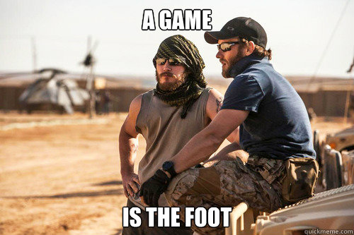 a game is the foot -