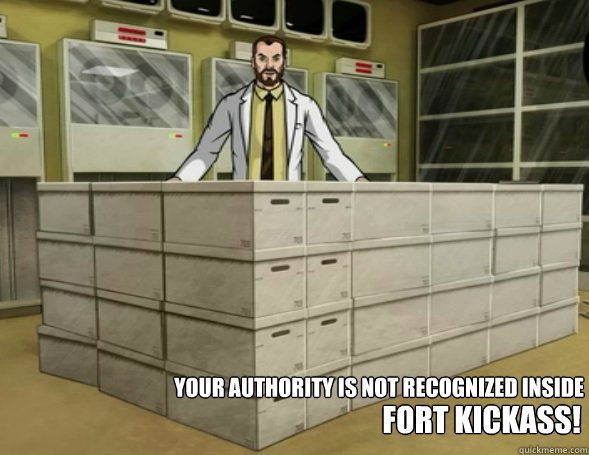 your authority is not recognized inside fort kickass -