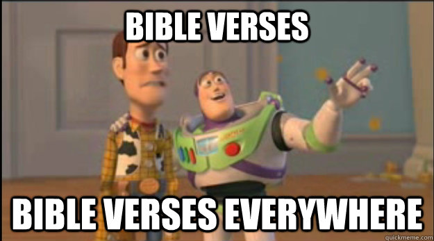 bible verses bible verses everywhere - buzz and woody