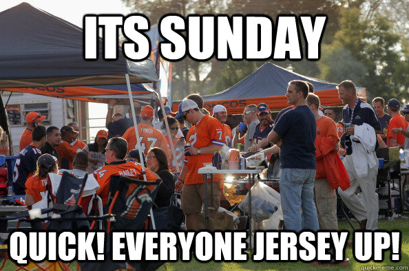 its sunday quick everyone jersey up -