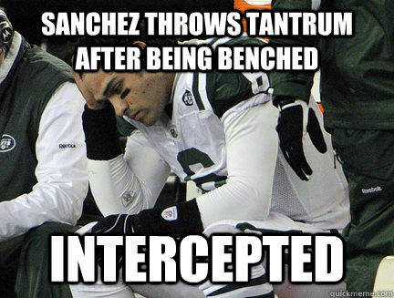 sanchez throws tantrum after being benched intercepted - RoughDay Sanchez