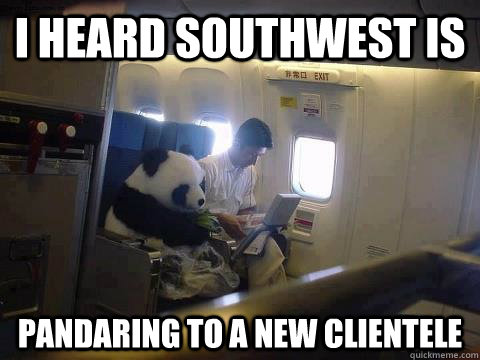 i heard southwest is pandaring to a new clientele - Plane Panda