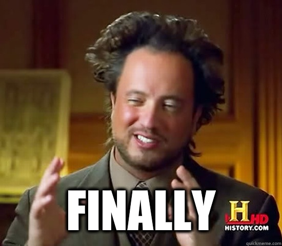  Finally  - Ancient Aliens
