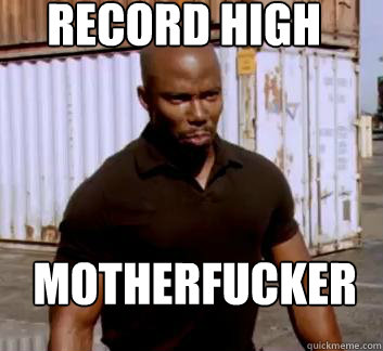 record high motherfucker - Surprise Doakes