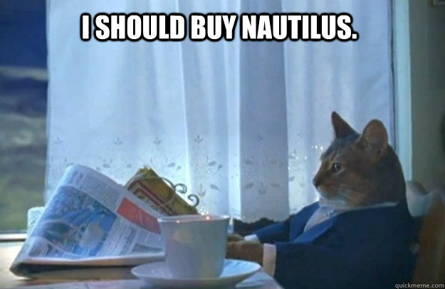 i should buy nautilus - Sophisticated Cat