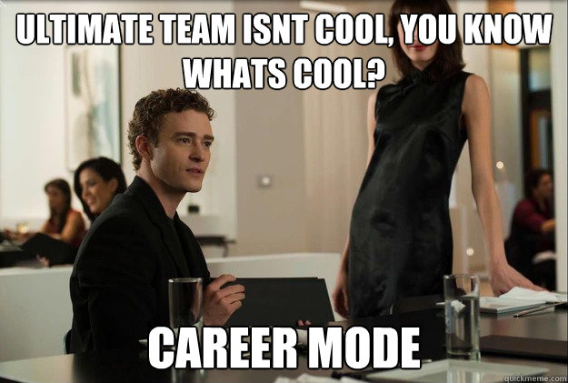 ultimate team isnt cool you know whats cool career mode - justin timberlake the social network scene