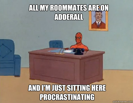 all my roommates are on adderall and im just sitting here p - masturbating spiderman