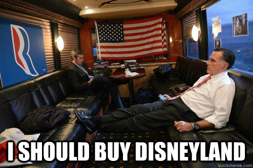i should buy disneyland - Sudden Realization Romney