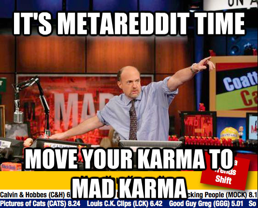 quickmeme - Mad Karma with Jim Cramer