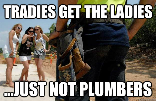 Tradie for a lady dating