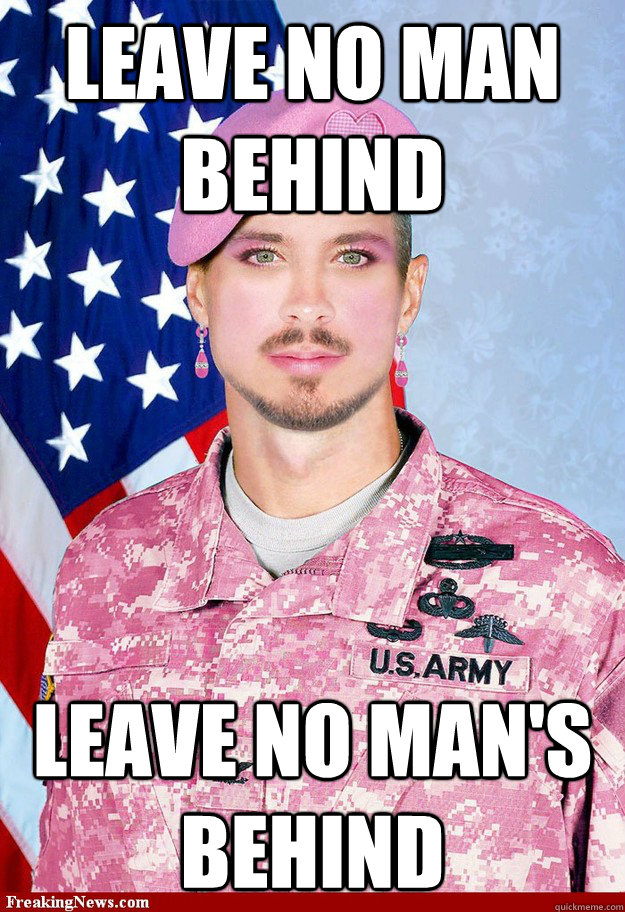 leave no man behind leave no mans behind - Gay Private Gary
