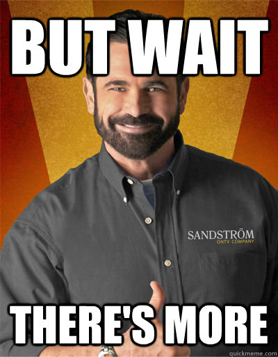 but wait theres more - Billy Mays