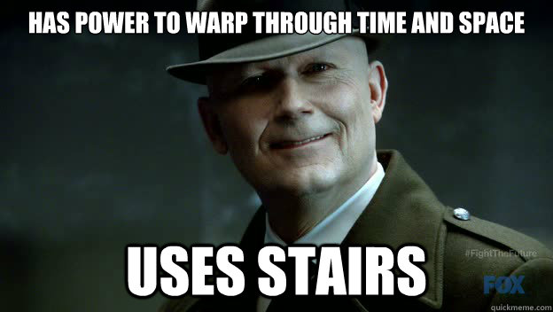has power to warp through time and space uses stairs -