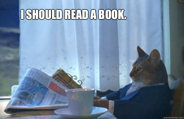 I should read a book - Sophisticated Cat