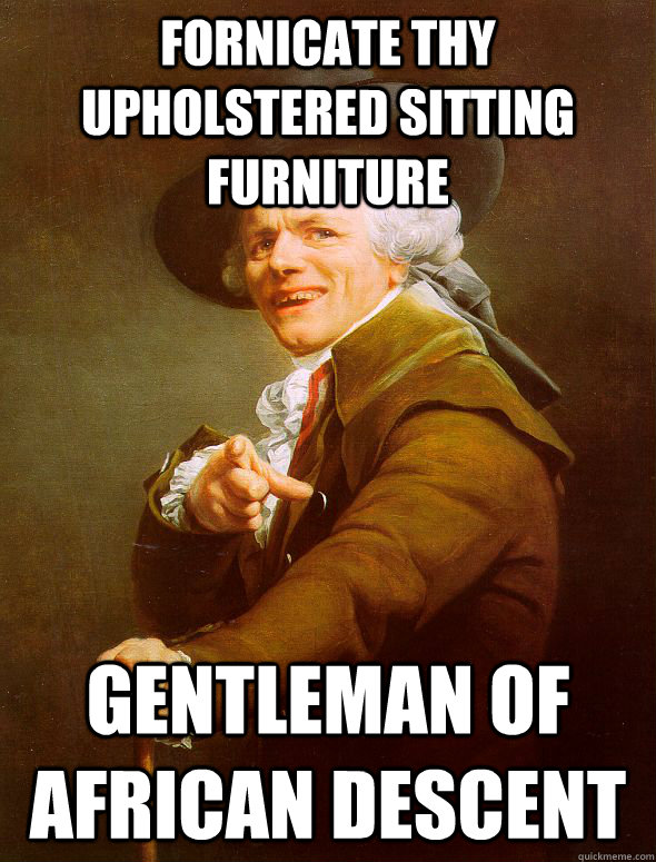 fornicate thy upholstered sitting furniture gentleman of afr - Joseph Ducreux