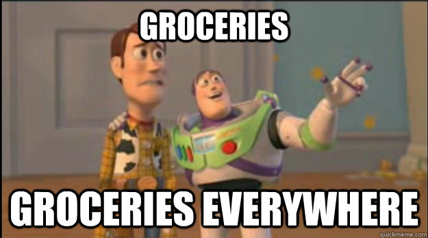 groceries groceries everywhere - buzz and woody