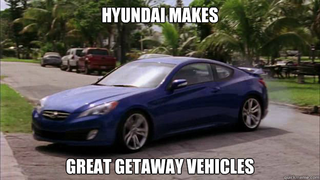 hyundai makes great getaway vehicles - 