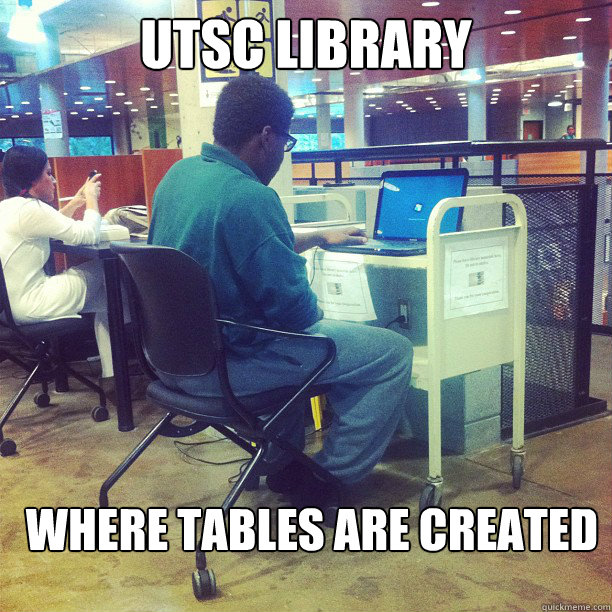 utsc library where tables are created -