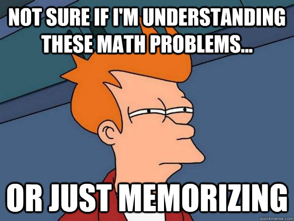 not sure if im understanding these math problems or just - Futurama Fry