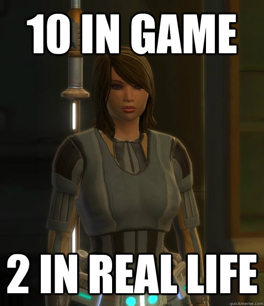 10 in game 2 in real life -