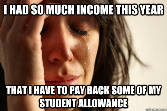 i had so much income this year that i have to pay back some  - First World Problems