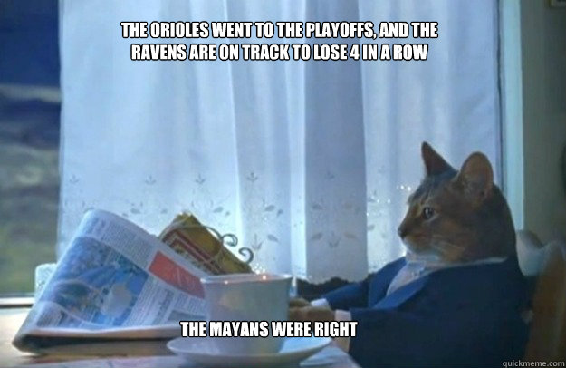 the orioles went to the playoffs and the ravens are on trac - Sophisticated Cat
