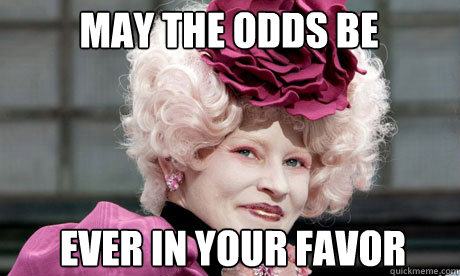 may the odds be ever in your favor - effie trinket