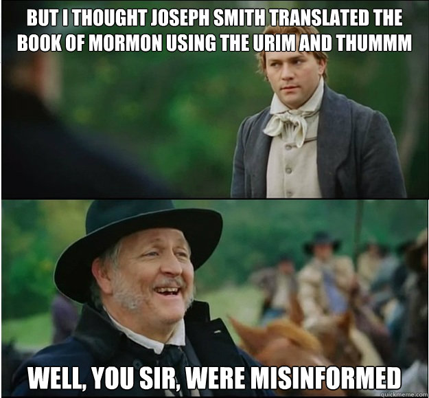 but i thought joseph smith translated the book of mormon usi - Misinformed
