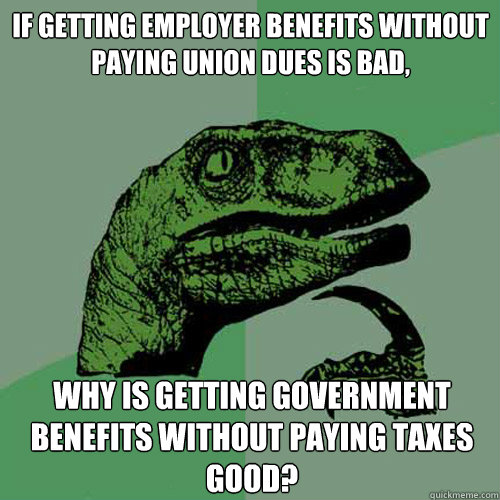 if getting employer benefits without paying union dues is ba - Philosoraptor