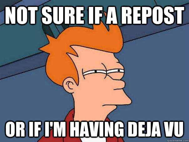 not sure if a repost or if im having deja vu - Futurama Fry