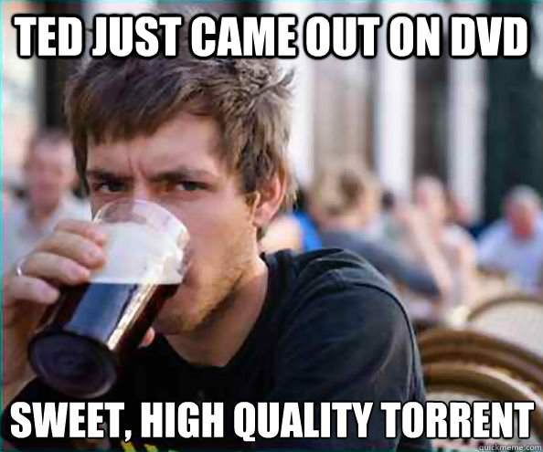 ted just came out on dvd sweet high quality torrent - Lazy College Senior