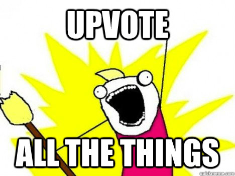 upvote all the things - 