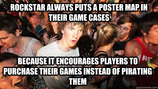 rockstar always puts a poster map in their game cases becaus - Sudden Clarity Clarence
