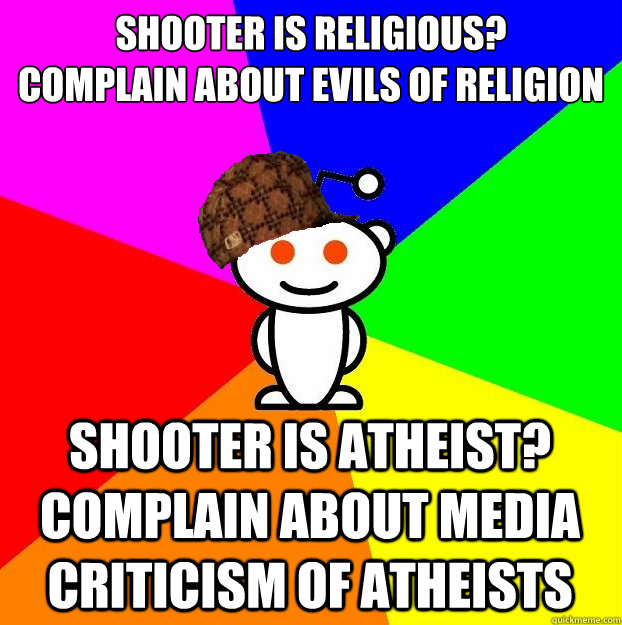 shooter is religious complain about evils of religion shoo - Scumbag Redditor