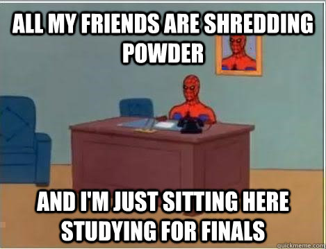 all my friends are shredding powder and im just sitting her - Spiderman Masturbating Desk