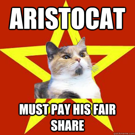 aristocat must pay his fair share - Lenin Cat